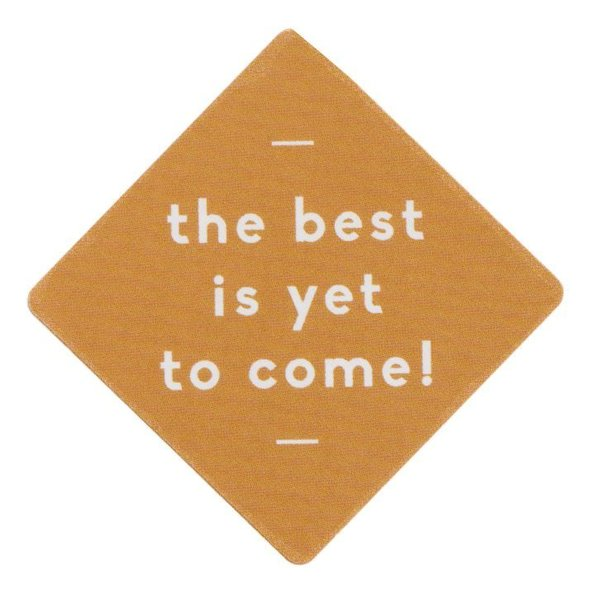 Sticker - the best is yet to come (18 Stück) caramel
